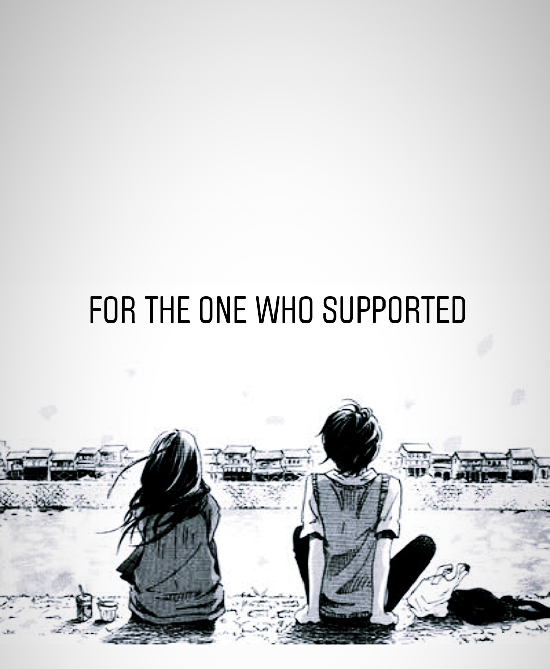 For the one who supported..!